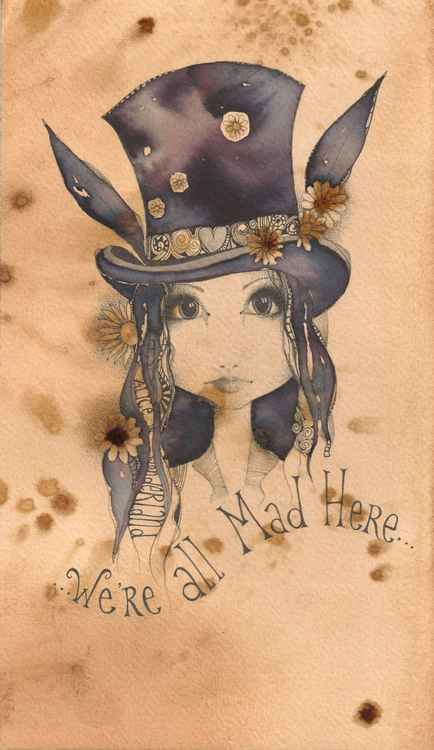 We're All Mad Here -