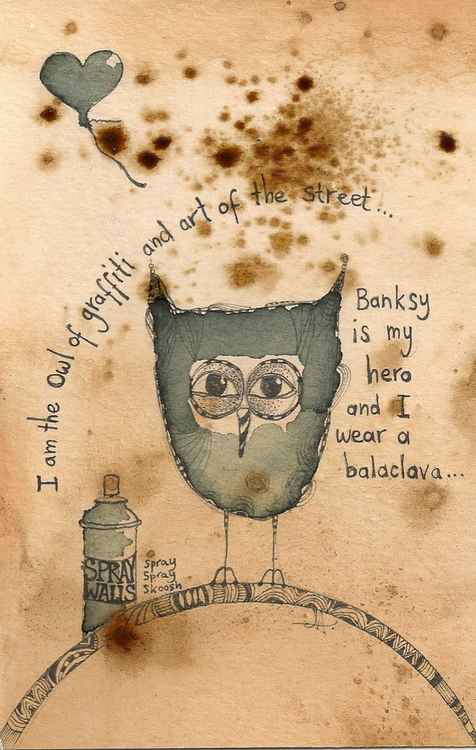 The Owl Of...Graffiti and Art of the Street