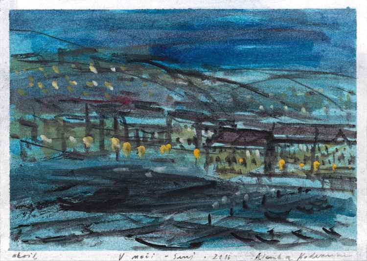 V noči / In the Night – Senj, August 2016, acrylic on paper, 19,9 x 27,9 cm