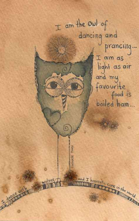 The Owl of...Dancing and Prancing -