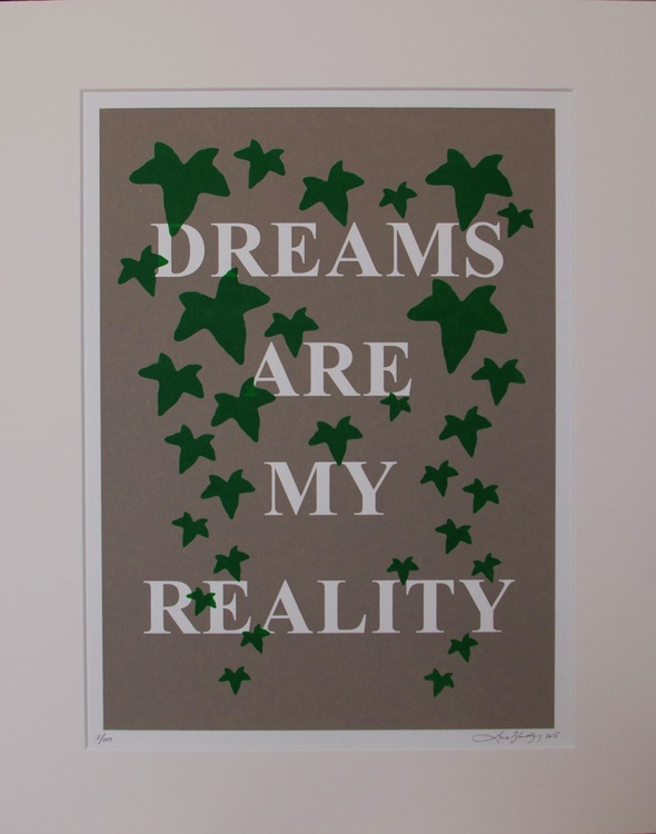 Dreams are my reality - Image 0