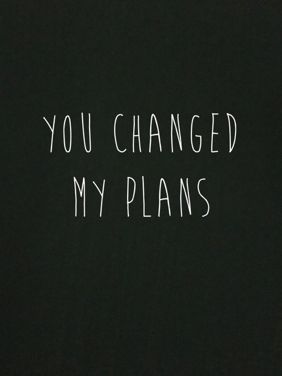 Changed plans Print - Image 0