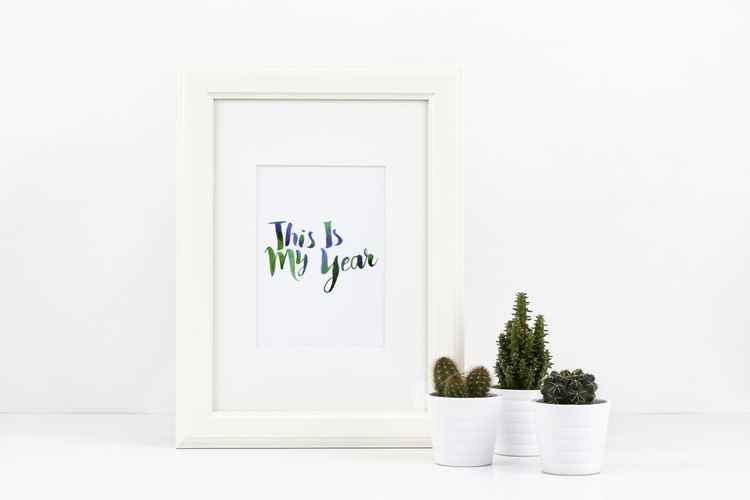 A4 This is My Year Print -