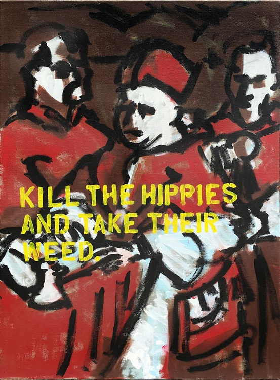 KILL THE HIPPIES AND TAKE THEIR WEED - Image 0