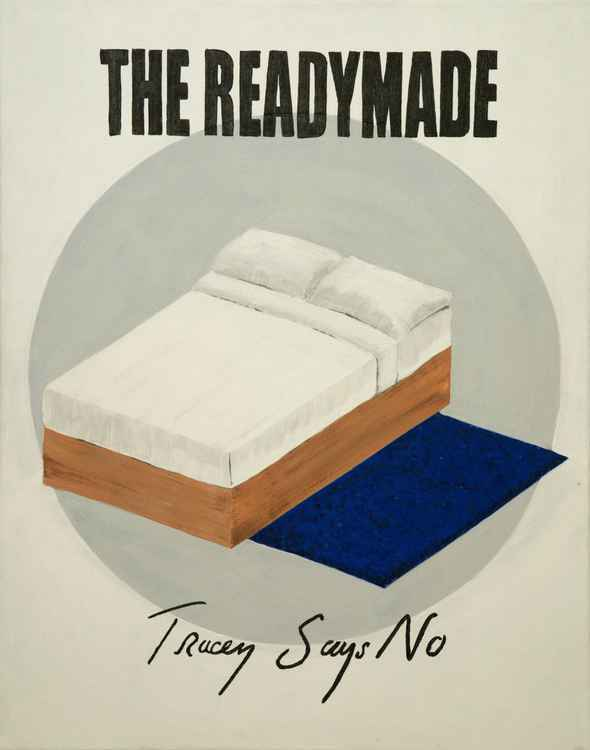 #Pop Art 4 The Readymade - Tracey Says No