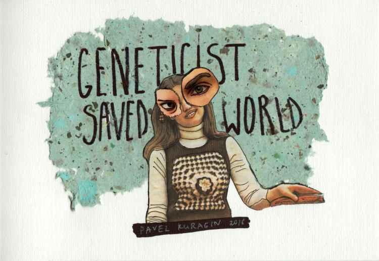 Geneticist saved world