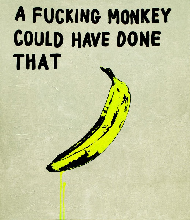 #Pop Art 1 A Fucking Monkey Could Have Done That - Image 0