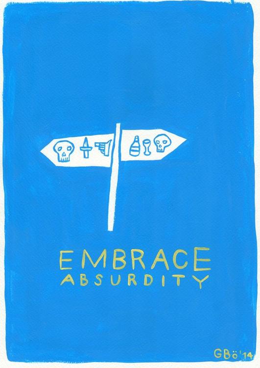 Embrace Absurdity - Image 0