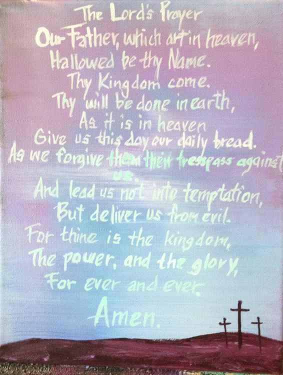 The Lord's Prayer - Matthew 6:9-13 -