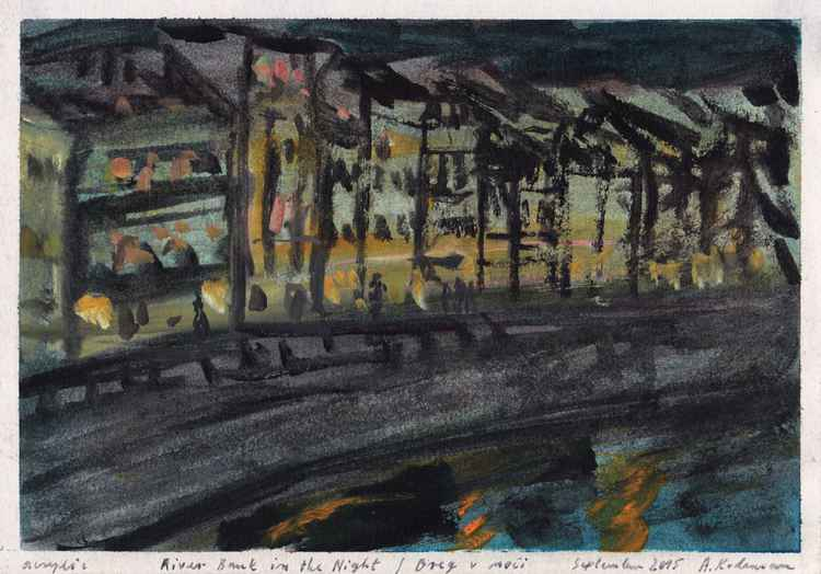 River Bank in the Night - Breg v noči, September 2015