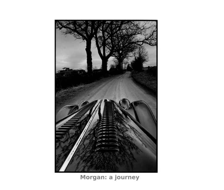 Morgan Motor Car : A journey -