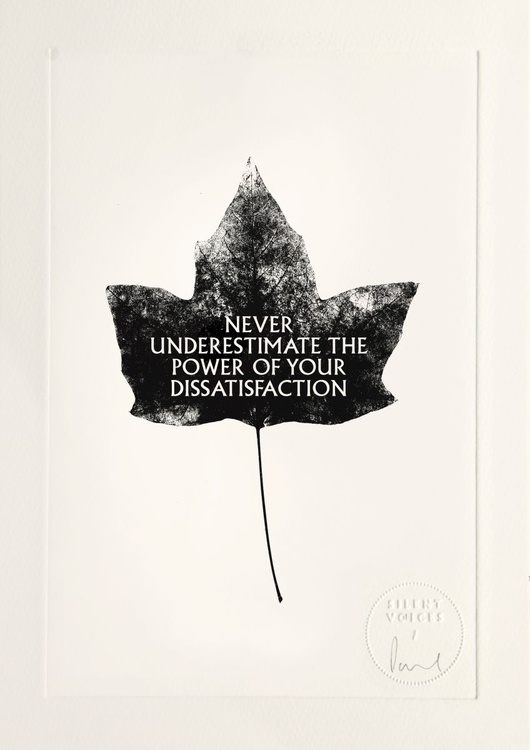 Never Underestimate The Power Of Your Dissatisfaction - Image 0