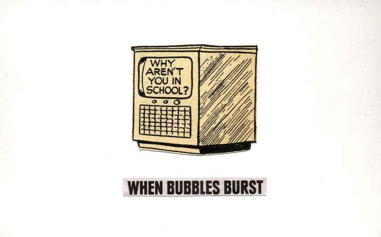 'When Bubbles Burst'