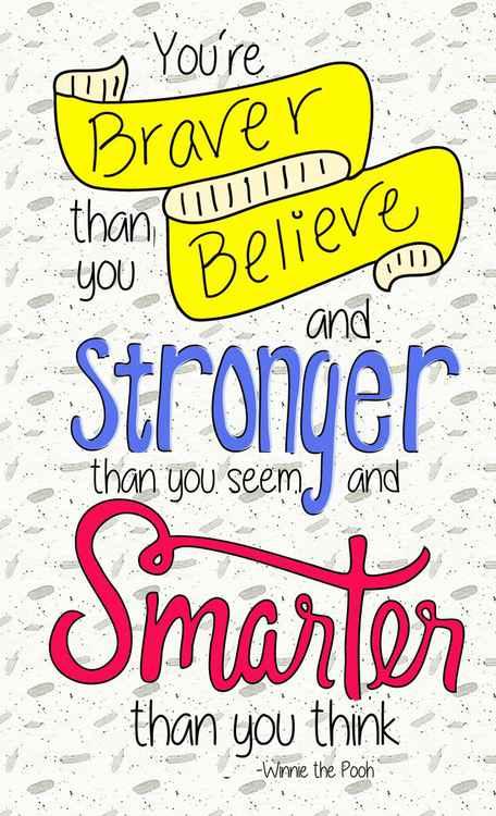 You're Braver....